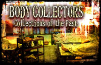 Body Collectors: Collections of the Past Logo | HHN XVIII 2008