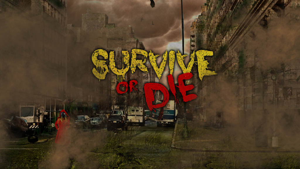 Survive or Die 3 Wallpaper