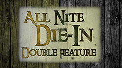 All Nite Die-In: Double Feature Logo | HHN 25 2015
